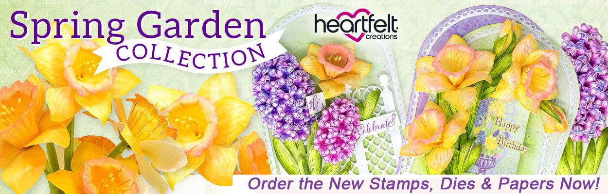 Heartfelt Creations Spring Collection