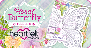 Heartfelt Creations Floral Butterfly