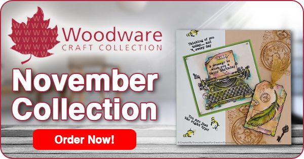 Woodware November Collection