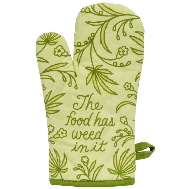 Oven Mitt - The Food Has Weed In It by Blue Q