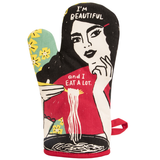 Oven Mitt - I'm Beautiful and I Eat A Lot
