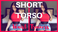 Waist Trainers For Short Torsos – A Comfortable Waist Training Experience!
