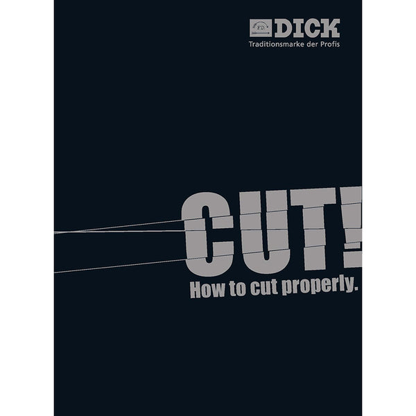 F.Dick CUT! How to Cut Properly
