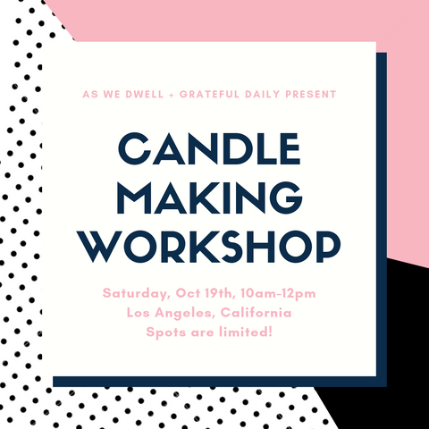 grateful daily candle making workshop