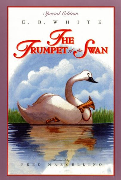 The Trumpet Of The Swan (Special Edition)
