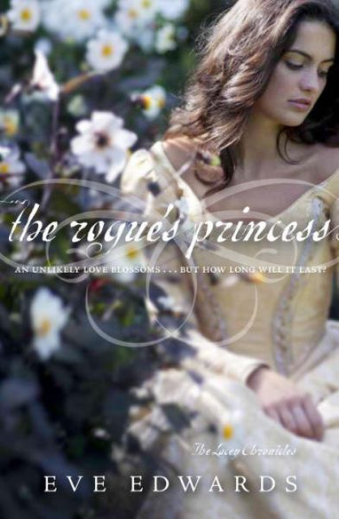The Rogue's Princess (Lacey Chronicles, Bk. III)