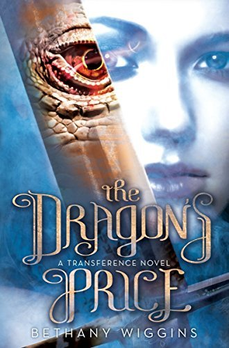 The Dragon's Price (Transference, Bk.1)