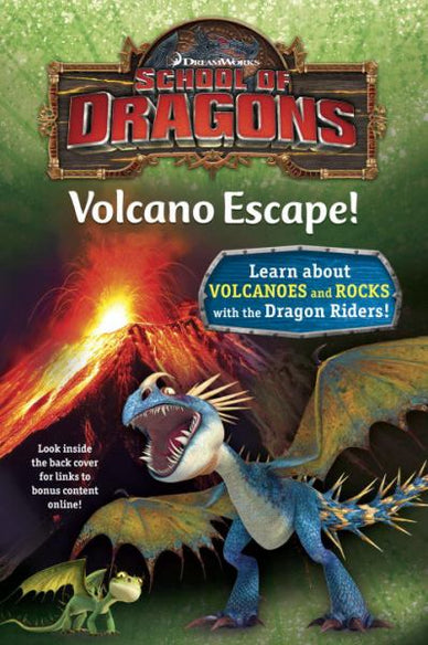 Volcano Escape! (School of Dragons, Volume 1)