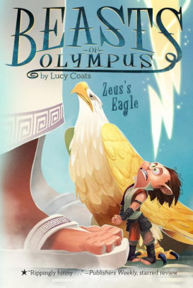 Zeus's Eagle (Beasts of Olympus, Bk.6)