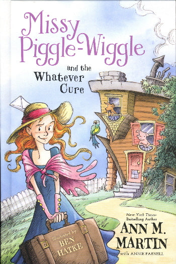 Missy Piggle-Wiggle and the Whatever Cure (Missy Piggle-Wiggle, Bk. 1)