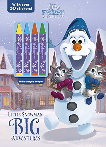 Little Snowman, Big Adventures Coloring Book with 4 Crayons (Olaf's Frozen Adventure)