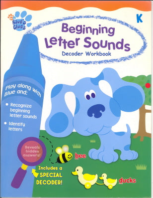 Beginning Letter Sounds Decoder Workbook (Blue's Clues, Grade K)