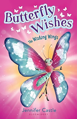 The Wishing Wings (Butterfly Wishes, Bk. 1)