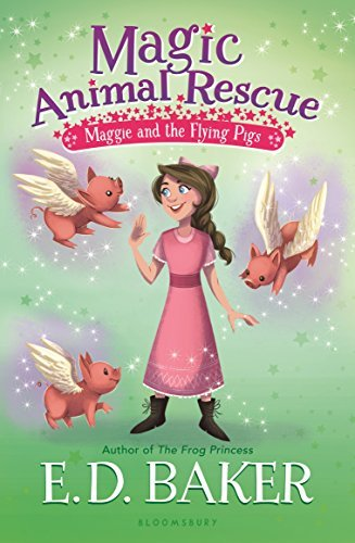 Maggie and the Flying Pigs (Magic Animal Rescue, Bk. 4)