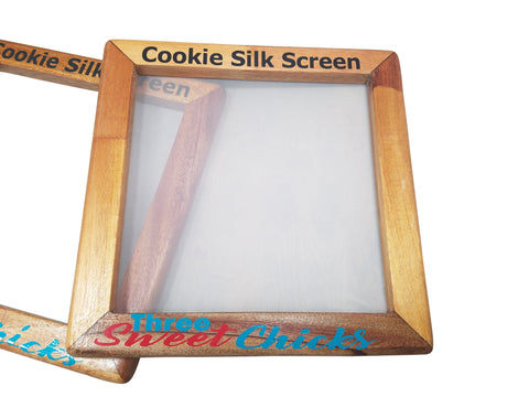 Cookie Silk Screens Shipping on or before August 28th.