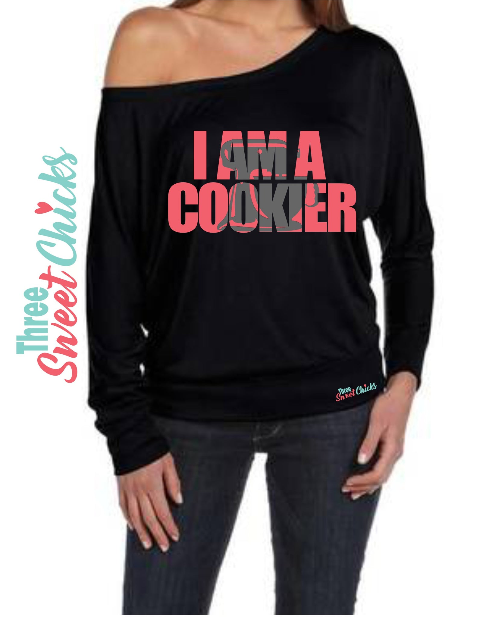 Pre-Order I am a Cookier Wideneck Sexy off the shoulder