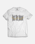 Face The Phase ✶ T-Shirt - Passion Parade Co.