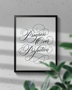 Progress Over Perfection ✶ Calligraphy Art Print - Passion Parade Co.