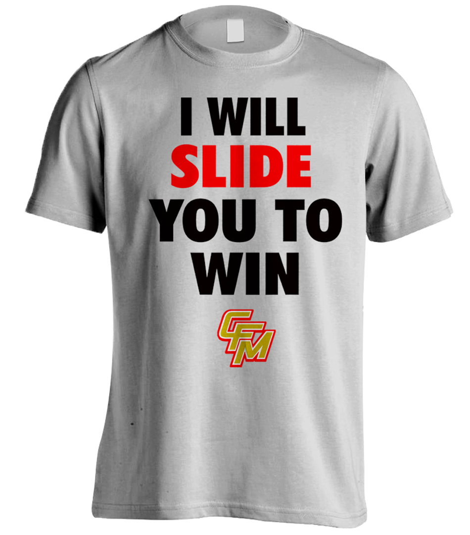 I Will Slide You To Win Tee