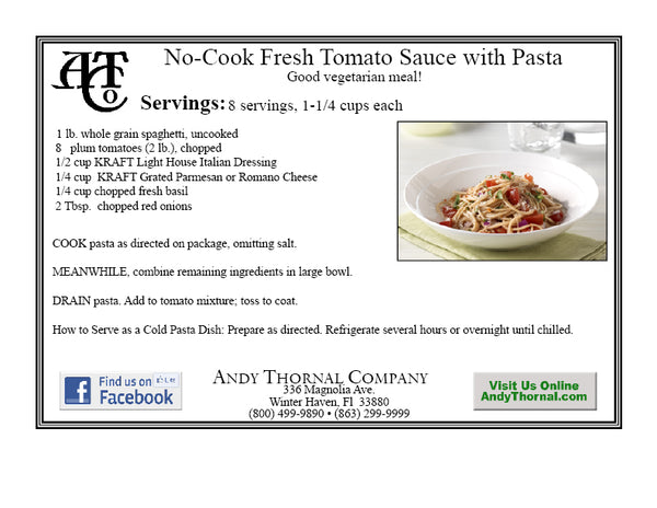 Favorite recipes tagged cook andy thornal company no cook fresh tomato sauce with pasta forumfinder Gallery