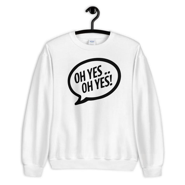 Oh Yes Oh Yes Black Text Adult's Sweatshirt-Carl Cox Online Store