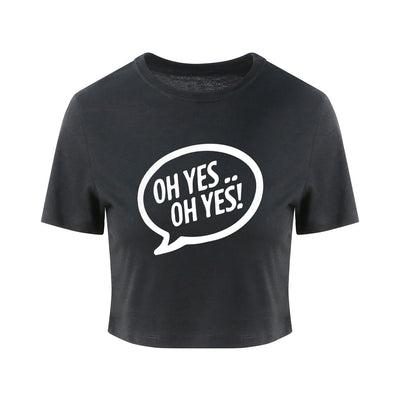 Oh Yes Oh Yes White Text Girlie Cropped T-Shirt-Carl Cox Online Store