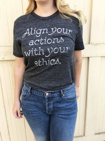 Align Your Actions-Unisex Tee