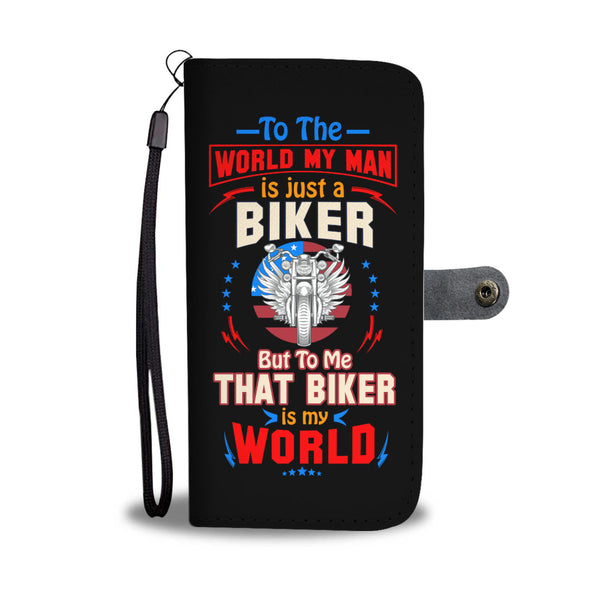 To The World My Man is just a Biker - Wallet case - fastandtune