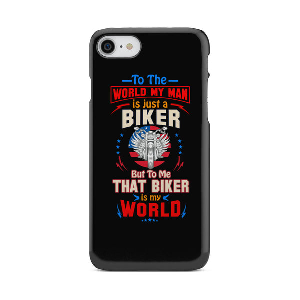 To The World My Man is just a Biker - Phone case - fastandtune