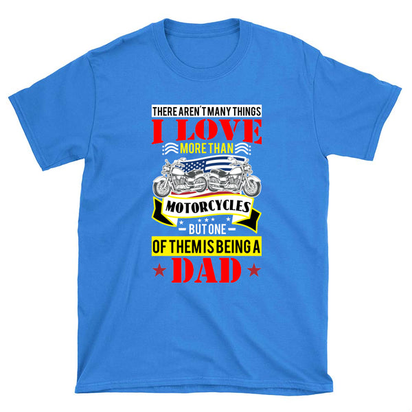 I love being a Dad - T-Shirt - fastandtune
