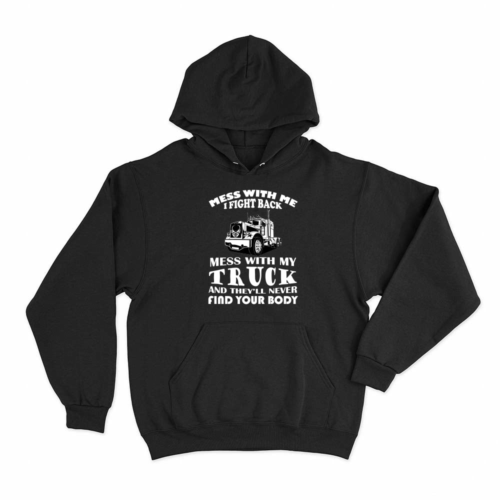 Mess With Me I Fight Back - Hoodie - fastandtune