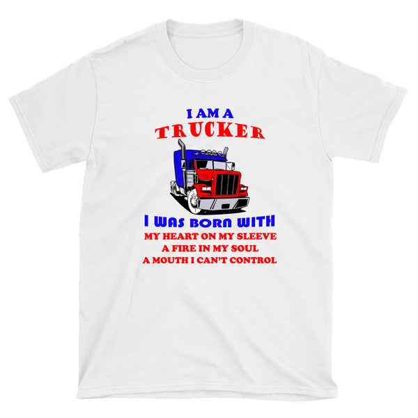 I am a Trucker - T-Shirt - fastandtune