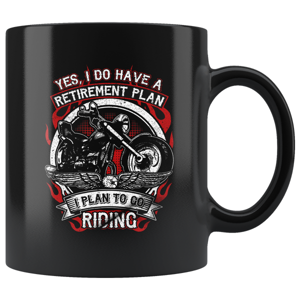 Yes, I do have a Retirement Plan - Mug - fastandtune