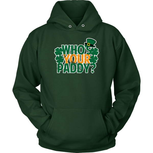 Who's your Paddy? - Hoodie - fastandtune