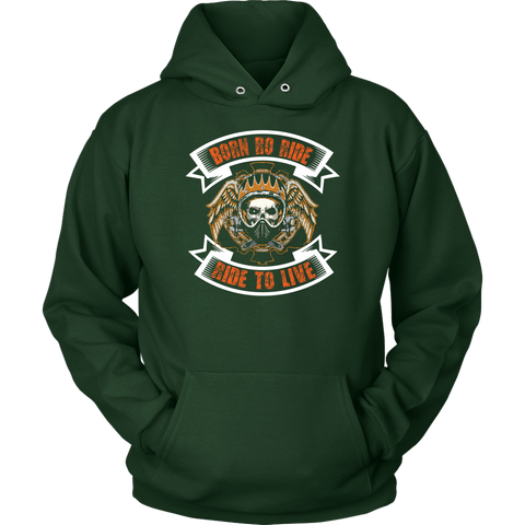 Born to Ride, Ride to Live - Hoodie - fastandtune