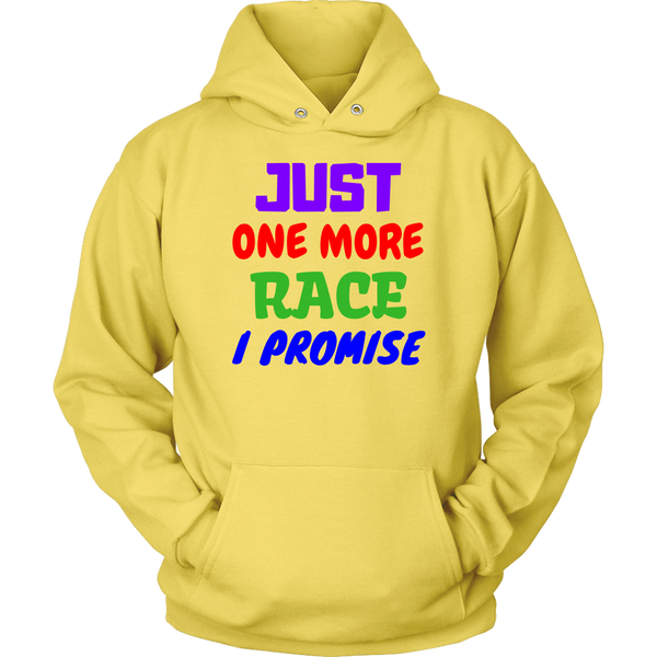 Just One More Race - Hoodie - fastandtune