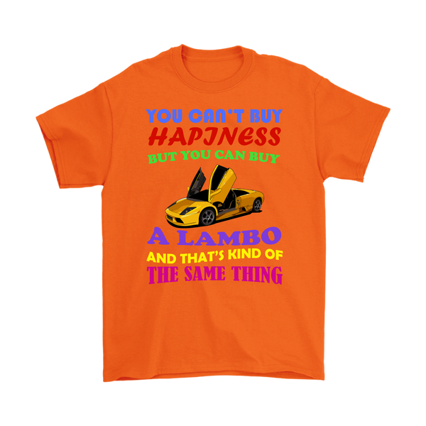 You can't buy Happiness - T-Shirt