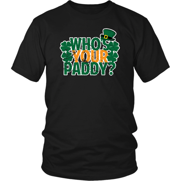 Who's your Paddy? - T-Shirt - fastandtune