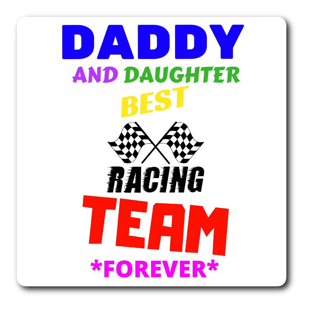 Daddy and Daughter Best Racing Team - Sticker - fastandtune