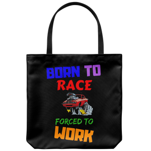 Born to Race Forced to Work - Tote bag - fastandtune