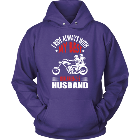 I ride always with my Best Girlsfriend's Husband - Hoodie - fastandtune