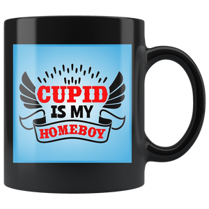 Cupid is my Homeboy - Black Mug - fastandtune