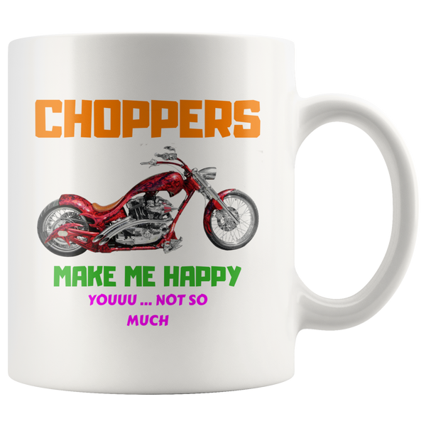 Choppers make me Happy - Mug - fastandtune
