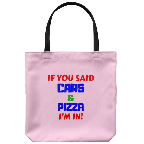 If you said Cars and Pizza I'm in! - Tote bag - fastandtune
