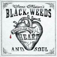 Stevie Klasson's Black Weeds – Perfect Remedy For Heart And Soul