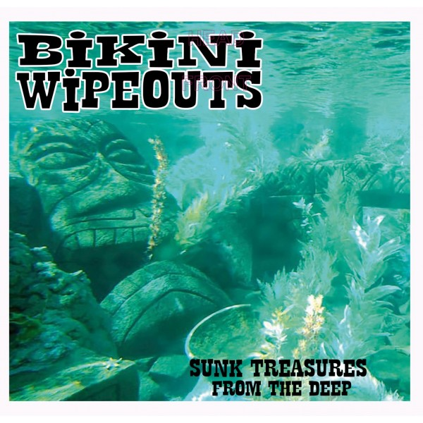 Bikini Wipeouts – Sunk Treasures from the Deep