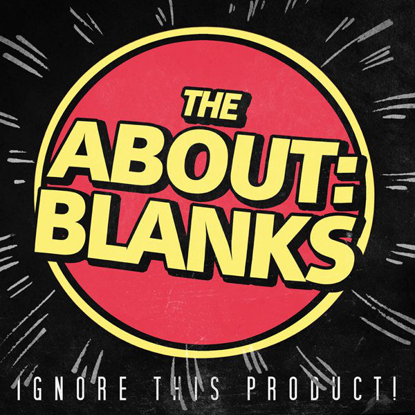 The About: Blanks – Ignore This Product