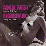 Adam West / Rickshaw – Asteroid B-612 / Nothing To Lose