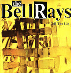 The Bellrays – Tell The Lie