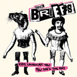 The Briefs – Kids Laugh At You B/W She's The Rat